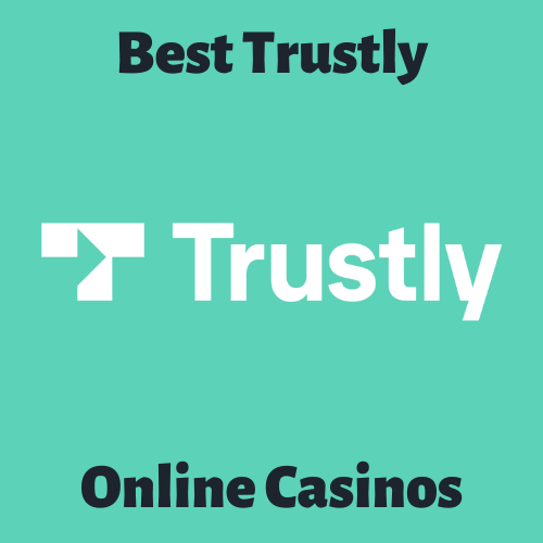 Casino with trustly deposit 55543